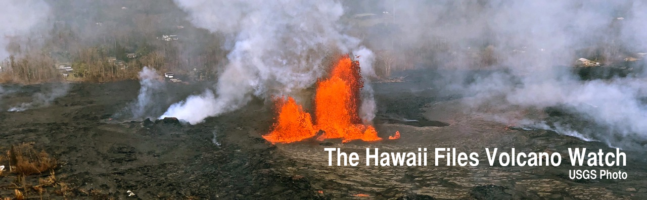 The Hawaii Files Volcano Watch